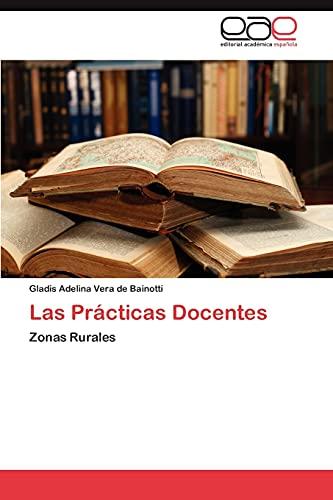 9783659034978: Las Prácticas Docentes: Zonas Rurales (Spanish Edition)