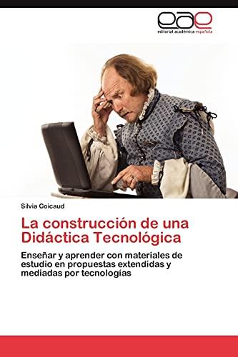 9783659035180: La Construccion de Una Didactica Tecnologica