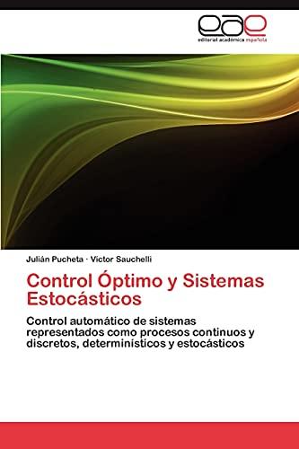 Control Óptimo y Sistemas Estocásticos: Control automático: Julián Pucheta
