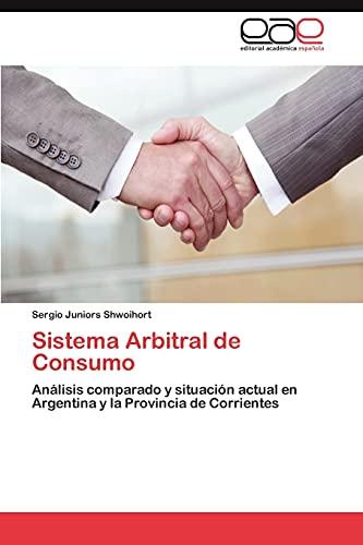 Sistema Arbitral de Consumo: Sergio Juniors Shwoihort