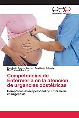 9783659036194: Competencias de Enfermeria En La Atencion de Urgencias Obstetricas