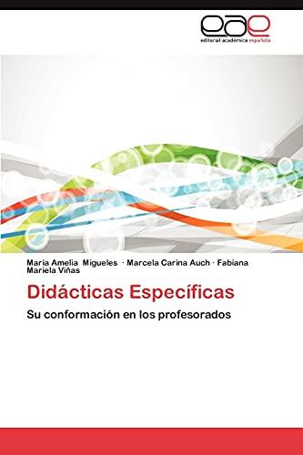 9783659036415: Didácticas Específicas: Su conformación en los profesorados (Spanish Edition)