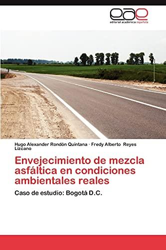 9783659036590: Envejecimiento de Mezcla Asfaltica En Condiciones Ambientales Reales