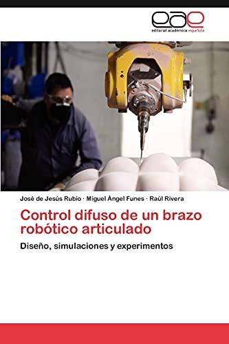 9783659036811: Control Difuso de Un Brazo Robotico Articulado