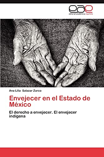 Envejecer En El Estado de Mexico: Ana Lilia Salazar Zarco