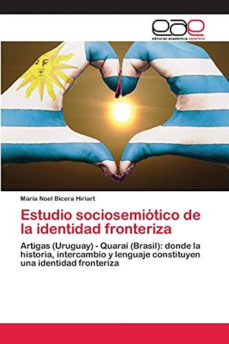 9783659038167: Estudio Sociosemiotico de La Identidad Fronteriza