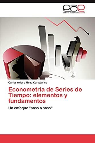 9783659039355: Econometría de Series de Tiempo: elementos y fundamentos: Un enfoque
