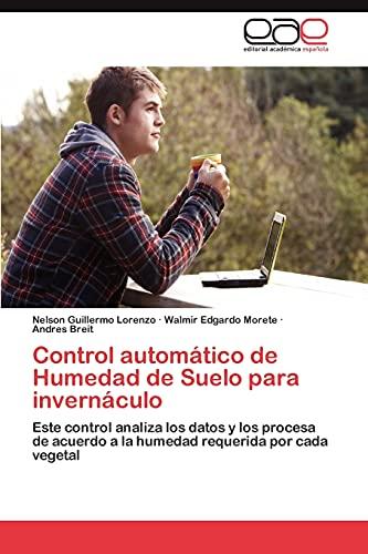 Control Automatico de Humedad de Suelo Para Invernaculo: Nelson Guillermo Lorenzo