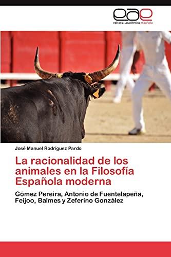 9783659040146: La Racionalidad de Los Animales En La Filosofia Espanola Moderna