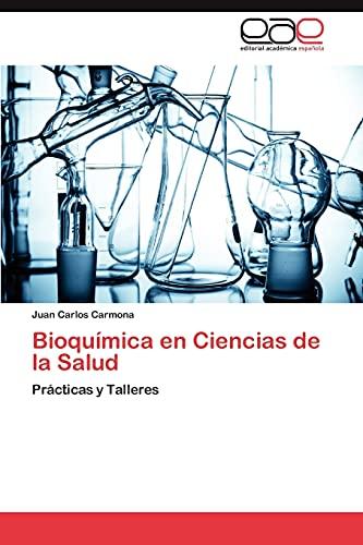 Bioquimica En Ciencias de La Salud: Juan Carlos Carmona