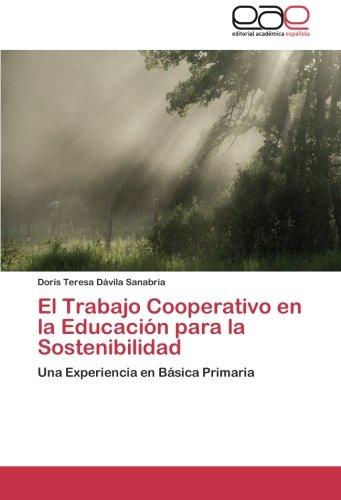 El Trabajo Cooperativo en la Educación para la Sostenibilidad: Una Experiencia en Básica Primaria (...