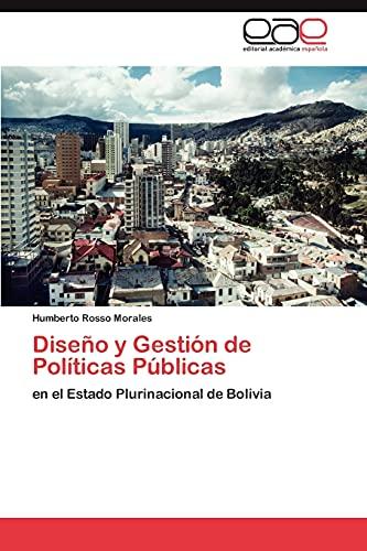 9783659041792: Diseño y Gestión de Políticas Públicas: en el Estado Plurinacional de Bolivia (Spanish Edition)