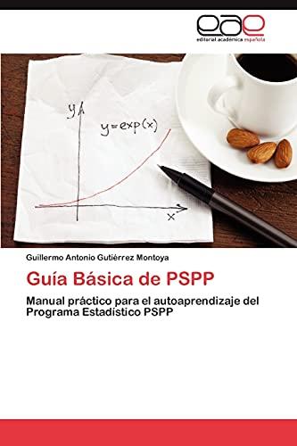 Guía Básica de PSPP: Gutiérrez Montoya, Guillermo