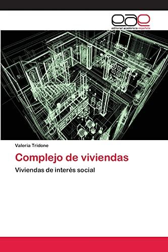 9783659042140: Complejo de viviendas: Viviendas de interés social (Spanish Edition)