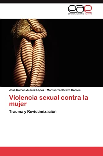 Violencia Sexual Contra La Mujer: Montserrat Bravo Correa