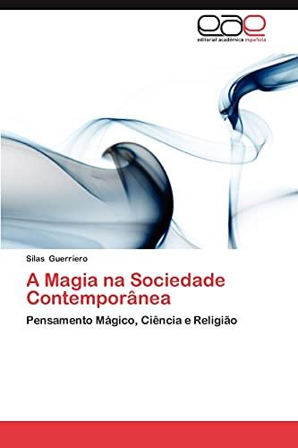 9783659042300: A Magia na Sociedade Contemporânea: Pensamento Mágico, Ciência e Religião (Portuguese Edition)