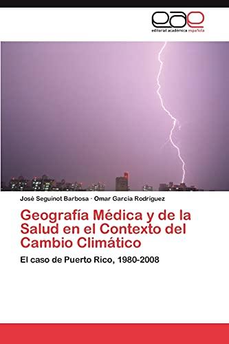 9783659042447: Geografia Medica y de La Salud En El Contexto del Cambio Climatico