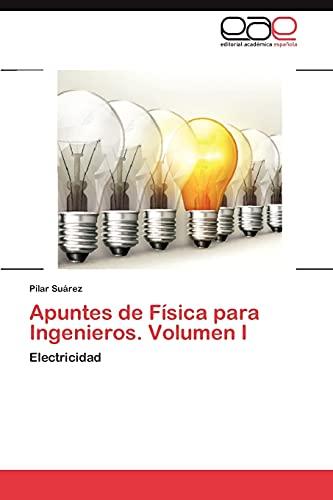 9783659042461: Apuntes de Fisica Para Ingenieros. Volumen I