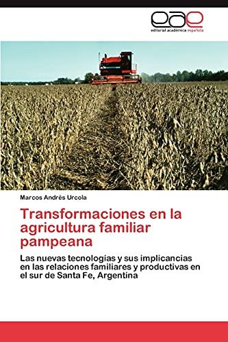 Transformaciones En La Agricultura Familiar Pampeana: Marcos Andrà s