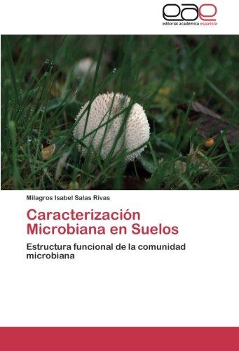 9783659047350: Caracterización Microbiana en Suelos: Estructura funcional de la comunidad microbiana (Spanish Edition)