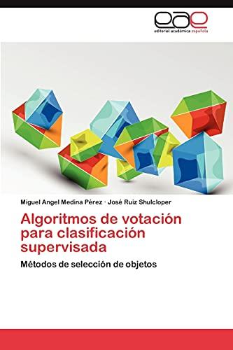 9783659049484: Algoritmos de Votacion Para Clasificacion Supervisada