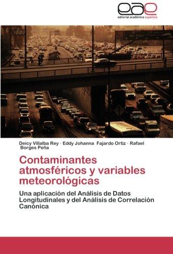 Contaminantes atmosféricos y variables meteorológicas: Una aplicación del Análisis de Datos ...