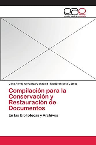 9783659051753: Compilacion Para La Conservacion y Restauracion de Documentos