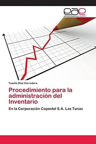 9783659052477: Procedimiento para la administración del Inventario: En la Corporación Copextel S.A. Las Tunas (Spanish Edition)