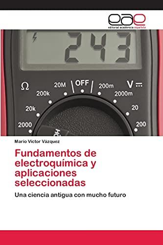 9783659052804: Fundamentos de Electroquimica y Aplicaciones Seleccionadas