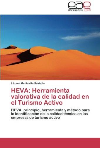 9783659054075: HEVA: Herramienta valorativa de la calidad en el Turismo Activo: HEVA: principio, herramienta y método para la identificación de la calidad técnica en las empresas de turismo activo (Spanish Edition)