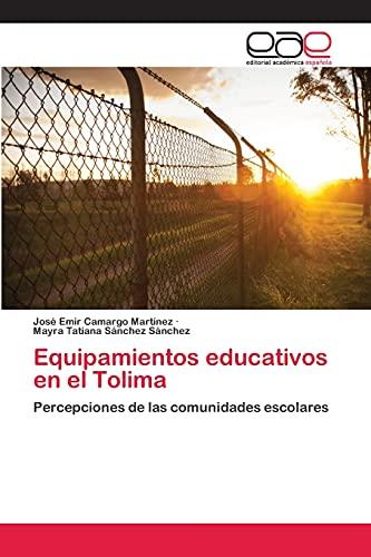Equipamientos educativos en el Tolima: Camargo Martínez, José