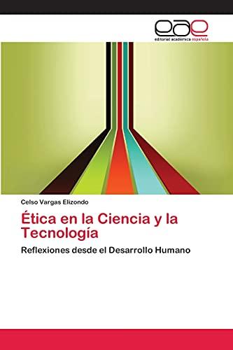 9783659054679: Etica En La Ciencia y La Tecnologia