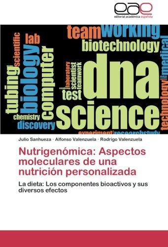 9783659055089: Nutrigenómica: Aspectos moleculares de una nutrición personalizada: La dieta: Los componentes bioactivos y sus diversos efectos