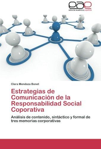 9783659056031: Estrategias de Comunicación de la Responsabilidad Social Coporativa: Análisis de contenido, sintáctico y formal de tres memorias corporativas (Spanish Edition)