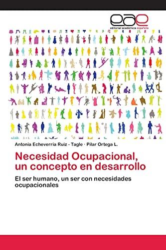 9783659056291: Necesidad Ocupacional, un concepto en desarrollo