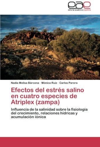 Efectos del estrés salino en cuatro especies de Atriplex (zampa): Influencia de la salinidad sobre ...
