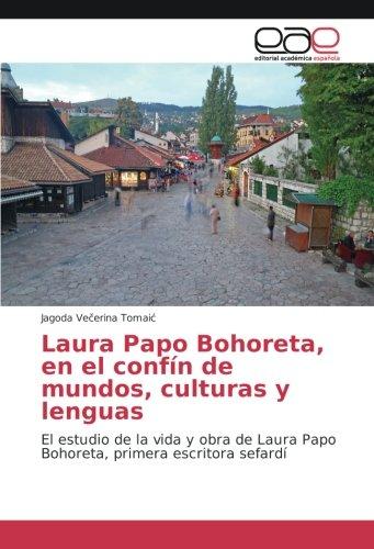 Laura Papo Bohoreta, en el confín de: Vecerina Tomaic, Jagoda