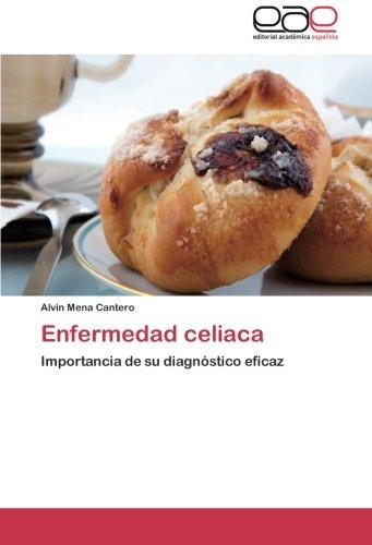 9783659057670: Enfermedad celiaca: Importancia de su diagnóstico eficaz (Spanish Edition)