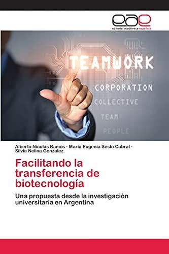 9783659057977: Facilitando la transferencia de biotecnología (Spanish Edition)