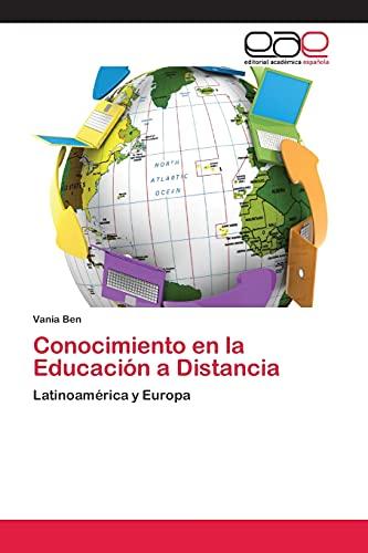 9783659058486: Conocimiento en la Educación a Distancia: Latinoamérica y Europa (Spanish Edition)