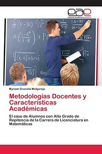 9783659058806: Metodologias Docentes y Caracteristicas Academicas