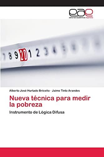 9783659059452: Nueva técnica para medir la pobreza: Instrumento de Lógica Difusa