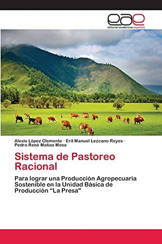 """9783659059780: Sistema de Pastoreo Racional: Para lograr una Producción Agropecuaria Sostenible en la Unidad Básica de Producción """"La Presa (Spanish Edition)"""