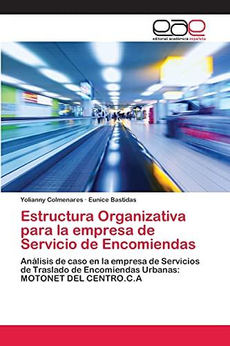 Estructura Organizativa Para La Empresa de Servicio de Encomiendas: Yolianny Colmenares