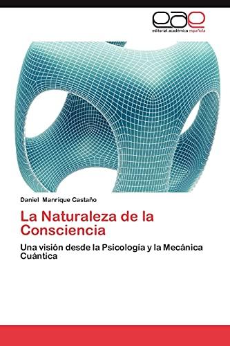 9783659060502: La Naturaleza de La Consciencia