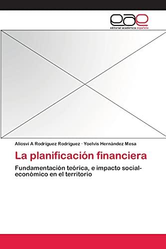 9783659061103: La Planificacion Financiera