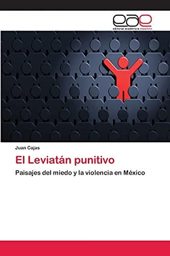 El Leviatan Punitivo: Cajas Juan (author)