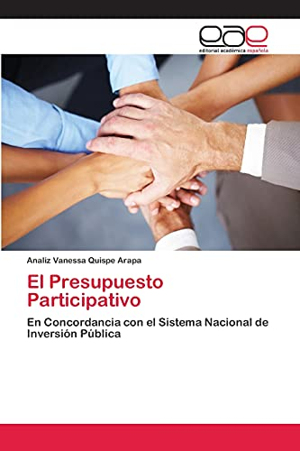 9783659061219: El Presupuesto Participativo: En Concordancia con el Sistema Nacional de Inversión Pública (Spanish Edition)