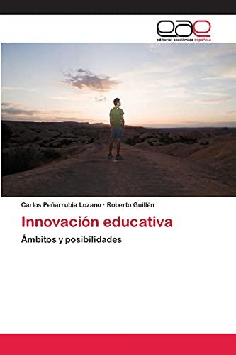 9783659061370: Innovación educativa: Ámbitos y posibilidades (Spanish Edition)