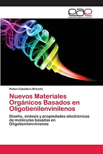 9783659061752: Nuevos Materiales Organicos Basados En Oligotienilenvinilenos
